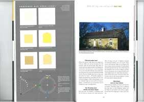 Om du ønsker gult, rødt, blått eller en annen farge, i boken «Färgen på huset» viser fargeforsker og arkitekt Karin Fridell Anter hvordan fargene endrer seg fra liten prøve til fasadefarge.